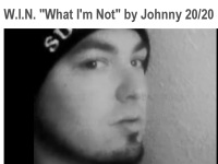 What I'm Not Johnny 20/20